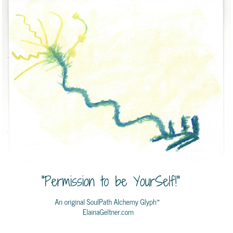 Permission to be YourSelf: Start Where You Are!  (Hint #1)